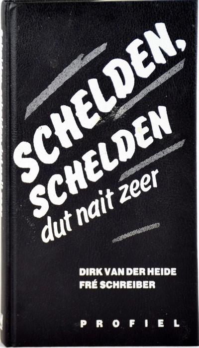 Schelden_|_ schelden dut nait zeer